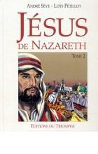 Jésus de Nazareth T. II