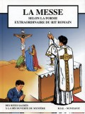 La Messe selon la Forme extraordinaire du rite...