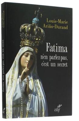 Fatima n'en parlez pas, c'est un secret