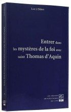 Entrer dans le mystère de la foi avec Saint Thomas d'Aquin