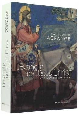 Evangile de Jésus-Christ : avec la synopse évangélique