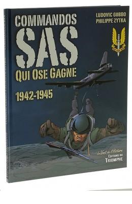 Commandos SAS qui ose gagne