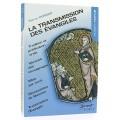 La transmission des Évangiles