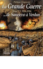 La Grande Guerre : 1914-1916