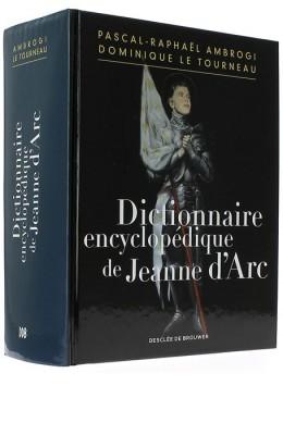 Dictionnaire encyclopédique de Jeanne d'Arc