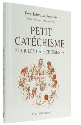 Petit catéchisme pour les catéchumènes