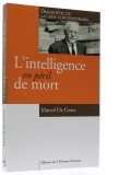 L'intelligence —  en péril de mort
