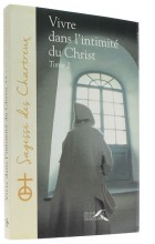 Vivre dans l'intimité   du Christ (2)