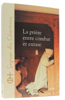 La prière entre combat   et extase