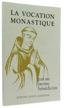 La vocation monastique