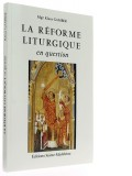 La réforme liturgique en question
