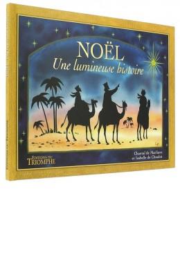 Noël une lumineuse histoire