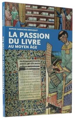 La passion du livre au Moyen Âge