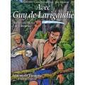Avec Guy de Larigaudie