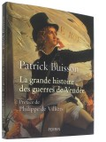 La grande histoire —  des guerres de Vendée