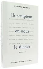 Ils sculptent en nous   le silence