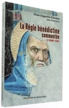 La Règle bénédictine commentée