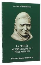 La pensée monastique du Père Muard