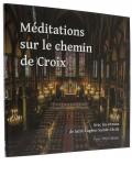 Méditations sur le —  chemin de Croix