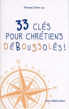 33 clés pour chrétiens déboussolés!