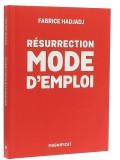 Résurrection mode d'emploi