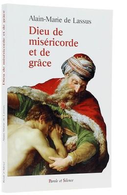 Dieu de miséricorde etde grâce
