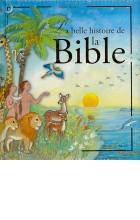 La belle histoire de la Bible