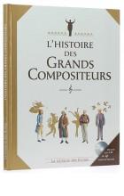 L'histoire des Grands Compositeurs (Livre et CD)