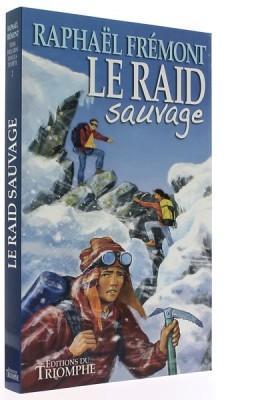 Le Raid sauvage