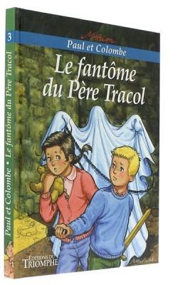 Le fantôme du Père Tracol