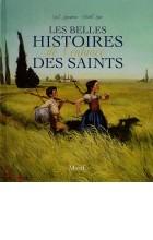 Les belles histoires de l'enfance des saints