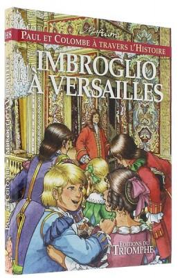 Imbroglio à Versailles