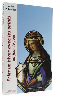 Prier un hiver   avec les saints