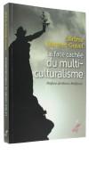 La face cachée   du multiculturalisme
