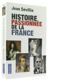 Histoire passionnée —  de la France
