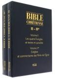 Bible chrétienne II : les quatre Évangiles