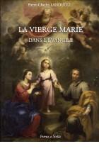 La Vierge Marie dans l'Évangile