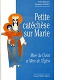 Petite catéchèse sur Marie