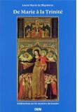 De Marie à la Trinité