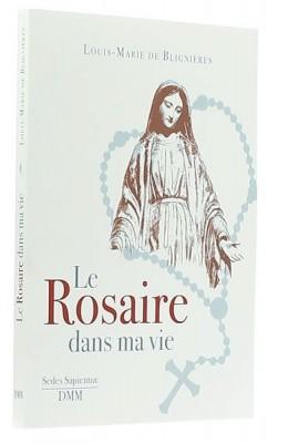 Le Rosaire dans ma vie