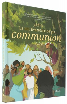 Le bel Evangile de ma communion