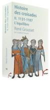 Histoire des croisades II