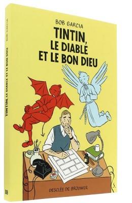 Tintin,   le Diable et le Bon Dieu