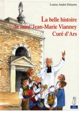La belle histoire du curé d'Ars