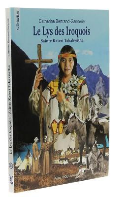 Le lys des Iroquois