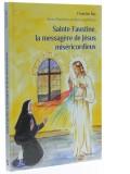 Sainte Faustine, la messagère de Jésus...