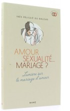 Amour, sexualité... mariage ?