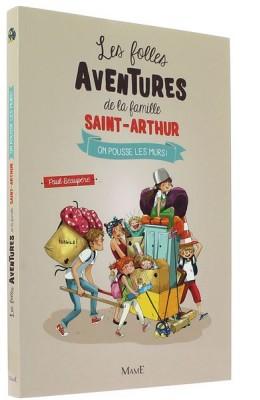 Les folles aventures de la famille Saint-Arthur (6)