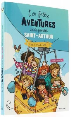 Les folles aventures de la famille Saint-Arthur (7)