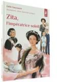 Zita, — l'impératrice soleil